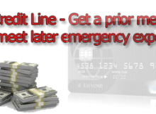 Credit Line - Get a prior means to meet later emergency expenses