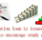 Education loan is issued in Canada to encourage study efforts