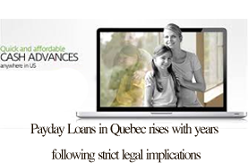 Payday Loans in Quebec rises with years following strict legal implications