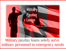 Military payday loans solely serve military personnel in emergency needs
