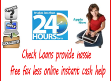Check Loans provide fax less online instant cash help